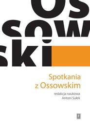 okładka Spotkania z Ossowskim, Książka |