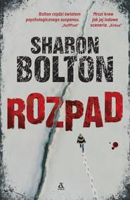 okładka Rozpad, Ebook | Sharon Bolton