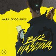 okładka Być maszyną, Audiobook | Marc O'Connell