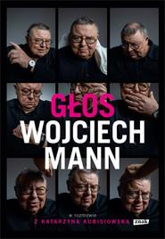 okładka Głos. Wojciech Mann w rozmowie z Katarzyną Kubisiowską, Książka | Wojciech Mann