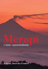 okładka Merapi i inne opowiadania, Książka | Jarecka-Gomez Joanna