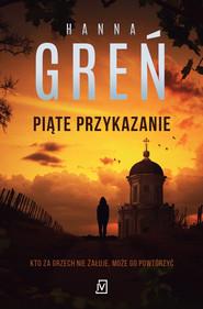 okładka Piąte przykazanie, Ebook | Hanna Greń
