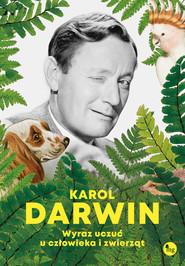 okładka Wyraz uczuć u człowieka i zwierząt, Ebook   Darwin Karol