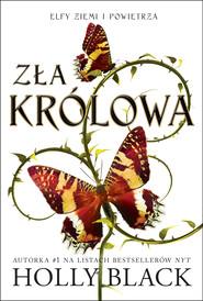 okładka Zła królowa, Ebook | Holly Black