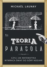 okładka Teoria parasola, Ebook | Mickaël Launay
