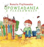 okładka Opowiadania z piaskownicy, Książka | Renata  Piątkowska