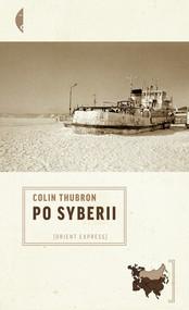 okładka Po Syberii, Ebook | Colin Thubron