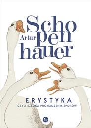 okładka Erystyka, Ebook | Artur Schopenhauer