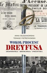 okładka Wokół procesu Dreyfusa, Ebook | Pietrzykowski Tomasz, Budzanowska Anna