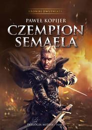 okładka Czempion Semaela, Ebook | Kopijer Paweł