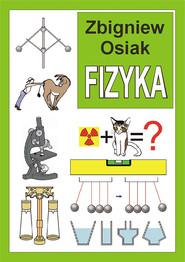 okładka Fizyka, Ebook | Zbigniew Osiak