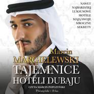 okładka Tajemnice hoteli Dubaju, Audiobook | Marcin Margielewski