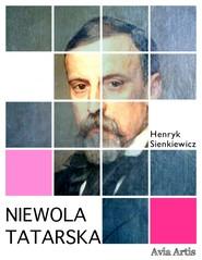 okładka Niewola tatarska, Ebook | Henryk Sienkiewicz