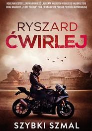 okładka Szybki szmal, Ebook | Ryszard Ćwirlej