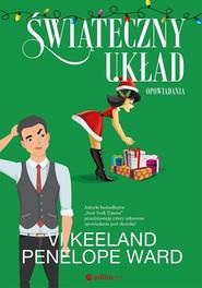 okładka Świąteczny układ Opowiadania, Książka | Vi Keeland, Penelope Ward