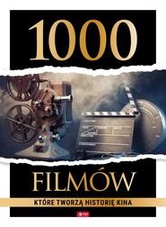 okładka 1000 filmów które tworzą historię kina, Książka |