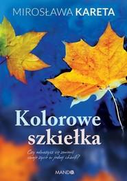 okładka Kolorowe szkiełka, Książka | Mirosława Kareta