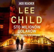 okładka STO MILIONÓW DOLARÓW, Audiobook | Lee Child