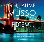 okładka POTEM…, Audiobook | Guillaume Musso