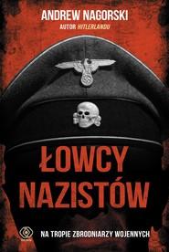 okładka Łowcy nazistów, Ebook | Andrew Nagorski
