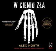 okładka W cieniu zła, Audiobook | Alex North