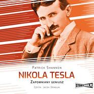 okładka Nikola Tesla. Zapomniany geniusz, Audiobook   Patrick Shannon