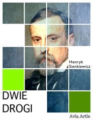 okładka Dwie Drogi, Ebook | Henryk Sienkiewicz
