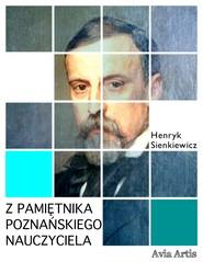 okładka Z pamiętnika poznańskiego nauczyciela, Ebook | Henryk Sienkiewicz