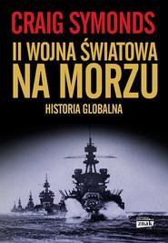 okładka II Wojna Światowa na morzu, Książka | Craig Symonds