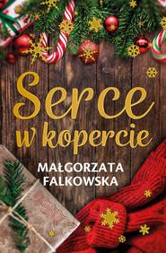okładka Serce w kopercie, Ebook | Małgorzata Falkowska