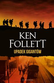 okładka UPADEK GIGANTÓW, Ebook | Ken Follett