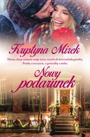 okładka Nowy podarunek, Ebook | Krystyna Mirek