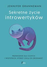 okładka Sekretne życie introwertyków, Ebook | Granneman Jennifer