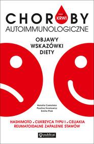 okładka Masz to we krwi. Choroby autoimmunologiczne. Objawy, wskazówki, diety, Ebook |