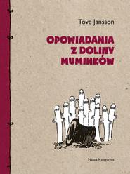 okładka Opowiadania z Doliny Muminków, Ebook | Tove Jansson