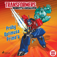 okładka Transformers – Robots in Disguise – Próby Optimusa Prime'a, Audiobook | John Sazaklis, Steve Foxe