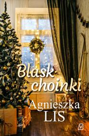 okładka Blask choinki, Ebook | Agnieszka Lis