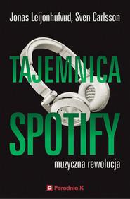okładka Tajemnica Spotify, Ebook | Jonas Leijonhufvud, Sven Carlsson