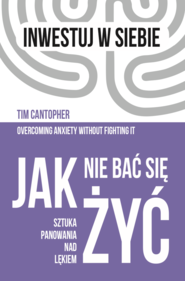 okładka Jak nie bać się żyć, Ebook | Tim Cantopher
