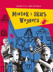 okładka Mietek i skarb Wejhera, Ebook | Marta H. Milewska