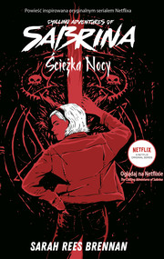 okładka Chilling Adventures of Sabrina. Ścieżka Nocy, Ebook | Sarah Rees Brennan
