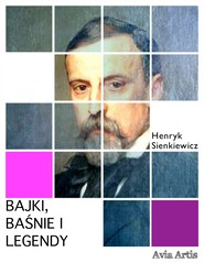 okładka Bajki, baśnie i legendy, Ebook | Henryk Sienkiewicz