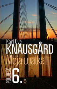 okładka Moja walka. Księga 6, Ebook   Karl Ove Knausgård