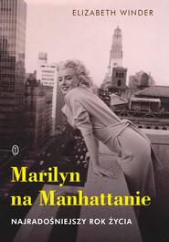 okładka Marilyn na Manhattanie, Ebook   Elizabeth Winder