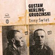 okładka Inny Świat, Audiobook | Gustaw Herling-Grudziński