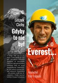 okładka Gdyby to nie był Everest..., Ebook | Piotr Trybalski, Leszek Cichy