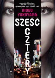 okładka Sześć Cztery, Ebook   Hideo Yokoyama
