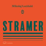 okładka Stramer, Audiobook | Mikołaj Łoziński