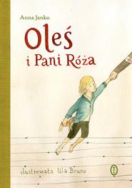 okładka Oleś i Pani Róża, Ebook | Anna Janko