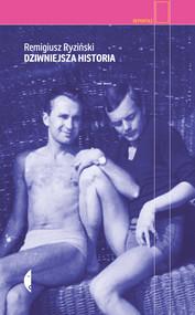okładka Dziwniejsza historia, Ebook   Remigiusz Ryziński